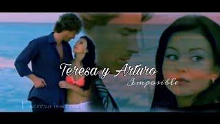 Teresa y Arturo - Impossible /Legendado/