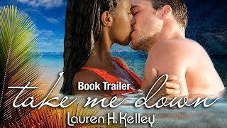 Take Me Down - Watch the Book Trailer