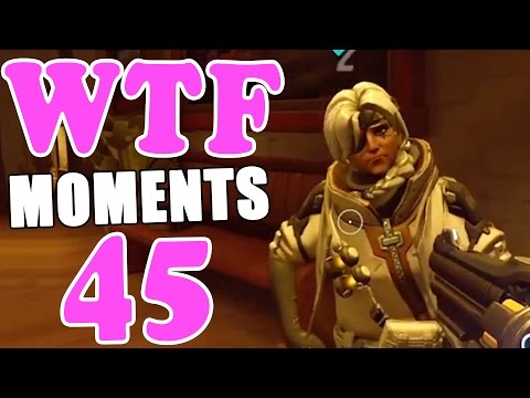 Overwatch WTF Moments Ep.45
