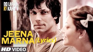 Jeena Marna HD Video (Lyrics) | Do Lafzon Ki Kahani | Randeep Hooda, Kajal Aggarwal