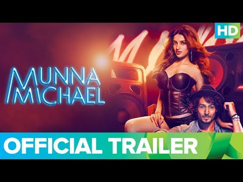 Munna Michael Official Trailer 2017 | Tiger Shroff, Nawazuddin Siddiqui & Nidhhi Agerwal