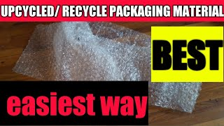 Upcycling bubble wrap, styrofoam and other packaging materials