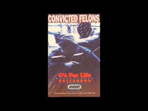Convicted Felons ‎- G's For Life 1993 Cincinnati, OH