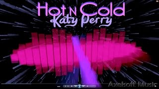 Katy Perry - Hot N Cold (Axelsoft's Back-Dated Remix)