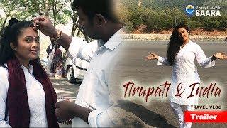 Travel With Saara | Tirupati & India | TRAVEL VLOG Trailer