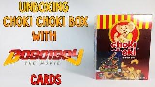 Unboxing Choki Choki Box With Boboiboy The Movie Cards