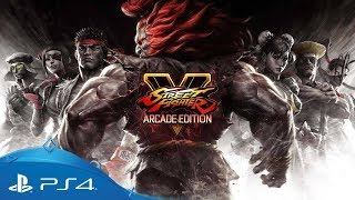 Street Fighter V: Arcade Edition | Launch Trailer | PS4