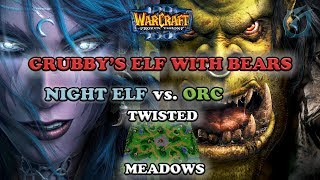 Grubby | Warcraft 3 The Frozen Throne | NE v Orc - Grubby's Elf with Bears vs Orc - Twisted Meadows