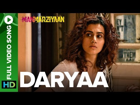Xxx Mp4 Daryaa Full Video Song Manmarziyaan Amit Trivedi Shellee Vicky Kaushal Taapsee Pannu 3gp Sex