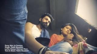 Mon Je Dewana   Rakib Musabbir   Rezaur Rahman Rizvi   Bangla New Music Video 2017   Contel