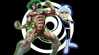 Eren Jaeger|Danny Phantom Fanmade Opening Cover Video HD
