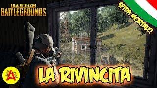 La Rivincita - Amonrouge VS Matreyus - PlayerUnknown's BattleGrounds ITA