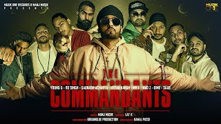 The COMMANDANTS | Official Video | Introduction By MANJ MUSIK