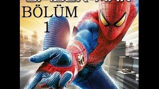 The Amazing Spiderman - Bölüm 1 - Sevdim bu oyunu [Türkçe]