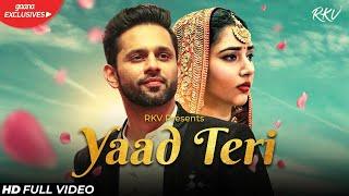 YAAD TERI (OFFICIAL VIDEO) | Rahul Vaidya RKV | Disha Parmar | Kumaar | Shreyas Puranik