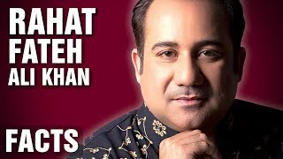 12 Surprising Facts AboutRahat Fateh Ali Khan