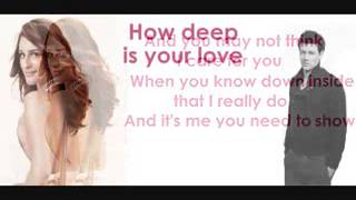 Glee   How deep is your love lyrics