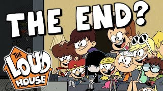 When Will The Loud House End?