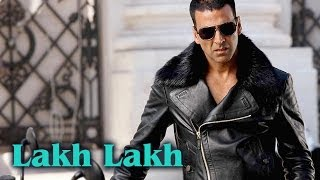 Lakh Lakh (Full Video Song) | Kambakkht Ishq | Akshay Kumar & Kareena Kapoor