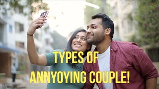 TYPES OF ANNOYING BENGALI COUPLES!