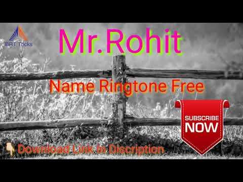 Xxx Mp4 Mr Rohit Name Ringtone Free Download 3gp Sex