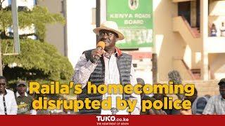 Raila Odinga's homecoming disrupted by police