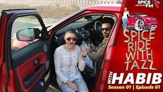 RJ Tazz & Habib Wahid   Spice Ride With Tazz   Season 01 Episode 01
