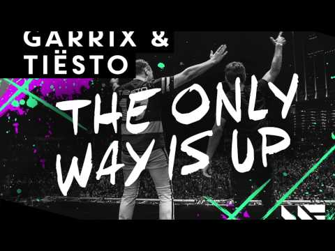 Martin Garrix & Tiësto The Only Way Is Up OUT NOW