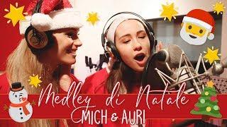Mich & Auri: Medley di Natale