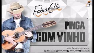 Fabiano Costa - Pinga Com Vinho