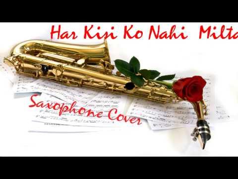 51 Har Kisi ko Nahi Milta Janbaaz Sadhna Sargam Manhar Udhas Saxophone Cover Suhel Khilji