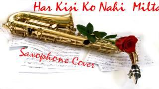 Har Kisi ko Nahi Milta| Janbaaz| Sadhna Sargam|Manhar Udhas|Saxophone Cover|Suhel Khilji