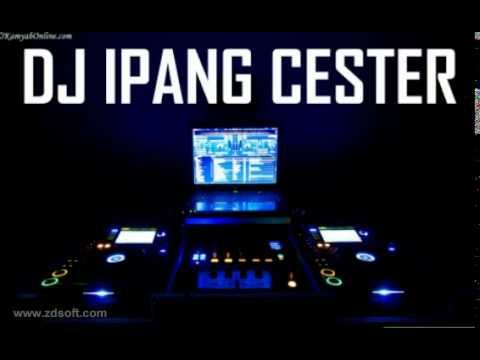 Dj Ipang Cester - Bang jono v Cukup 1 menit REMIX Mp3