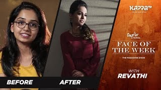 Revathi - Face of the Week - Kappa TV
