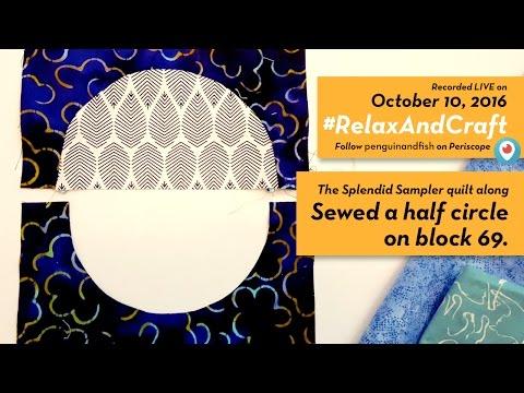 10-10-16 Curved piecing on Block 69 #TheSplendidSampler quilt along. #RelaxAndCraft