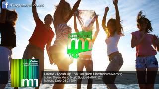 Orelse - Mash Up The Fun (Kids Electronics Remix)
