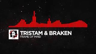 DnB   Tristam & Braken   Frame of Mind Monstercat Release