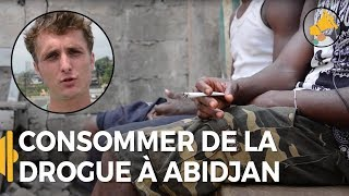 Consommer de la drogue dans les rues d'Abidjan - Charles en Côte d'Ivoire