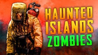 Haunted Islands (Call of Duty Black Ops 3 Zombies)