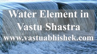 Learn Vastu | Water Element in Vastu Shastra | Best Vastu Course in India | Attract Money & Success