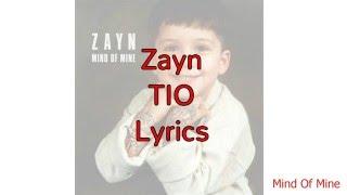 Zayn - TIO Lyrics