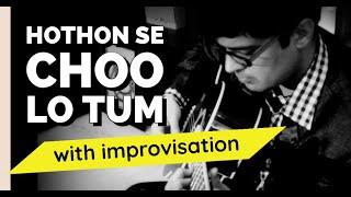 Jagjit Singh, Hoton Se Choo Lo tum on Guitar Kapil Srivastava