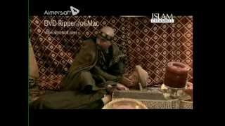 Muhammad The Final Legacy HD Epidode 3