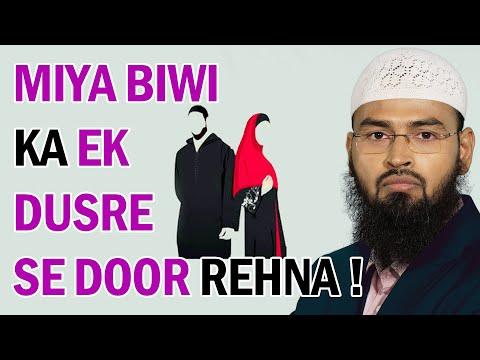 Kya Miya Apni Biwi Se 4 Mahine Se Zyada Waqt Keliye Dur Reh Sakta Hai By Adv. Faiz Syed