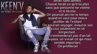 Keen'v - Un Monde Meilleur ( video Lyrics )