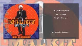 Malkit Singh - Mahi Meri Jaan (Official Single)