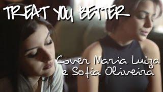 Treat you Better - Shawn Mendes (cover Maria Luiza e Sofia Oliveira)