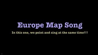 Europe Map Song with Map!
