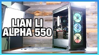 Lian Li Alpha 550 Case Review: Steel, Glass, & LEDs