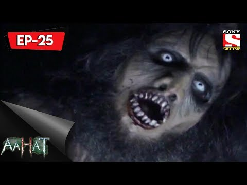 Aahat 6 - আহত 6 - Ep 25 - The Forest Creature- 18th June, 2017